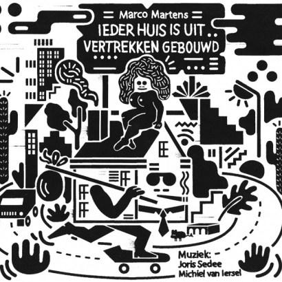 Marco Martens-Ieder Huis Is Uit Vertrekken Gebouwd