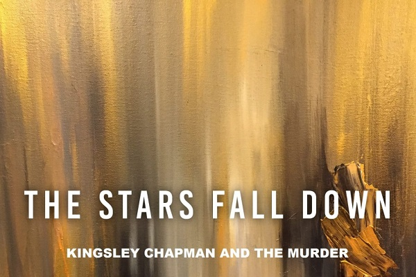 Kingsley Chapman And The Murder-All Stars Fall Down