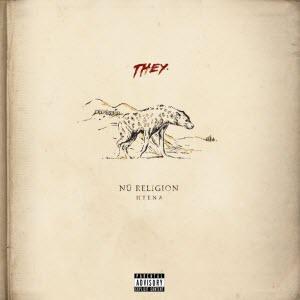 THEY.-Nü Religion HYENA