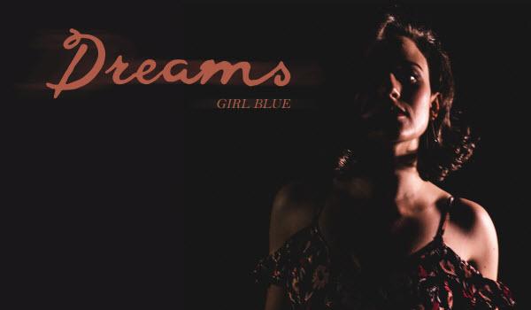 GIRL-BLUE-Dreams