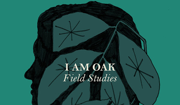 I-Am-Oak-Field-Studies