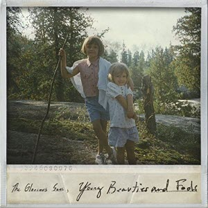 The Glorious Sons-Young Beauties And Fools Artwork