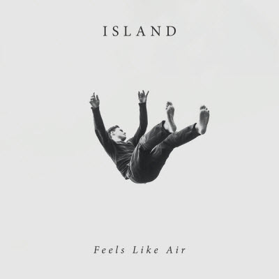 Island-Feels Like Air