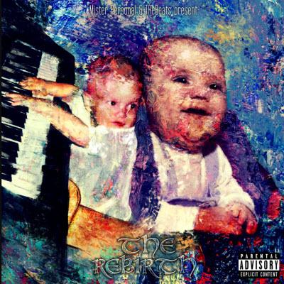 Mister Personal Trebeats-The Rebirth