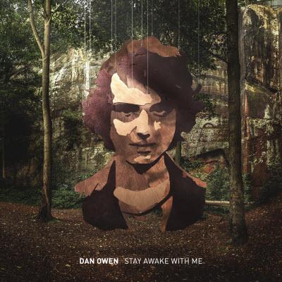 Dan Owen-Stay Awake With Me