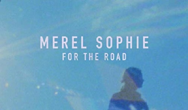 Merel Sophie-For The Road
