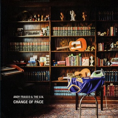 Andy Frasco & The U.N.-Change of Pace