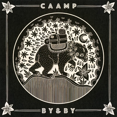 Caamp-By and By