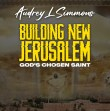 Building New Jerusalem - Building New Jerusalem