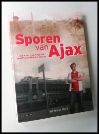 Menno Pot - Sporen van Ajax
