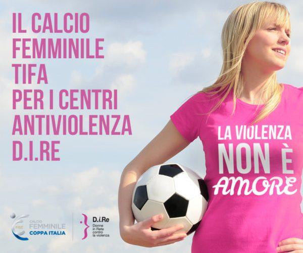 La Finale di Coppa Italia di calcio femminile con D.i.Re il 28 aprile a Parma