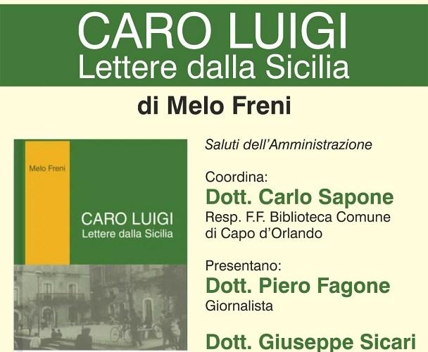 """""""Caro Luigi"""" di Melo Freni: la presentazione domani sera"""