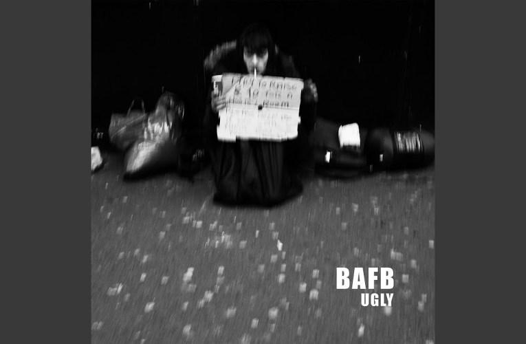 BAFB – Tutt'altro che Ugly