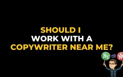 SHOULD I WORK WITH A COPYWRITER NEAR ME?