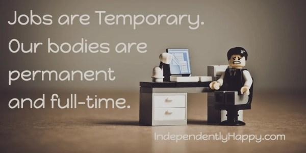 jobs are temporary