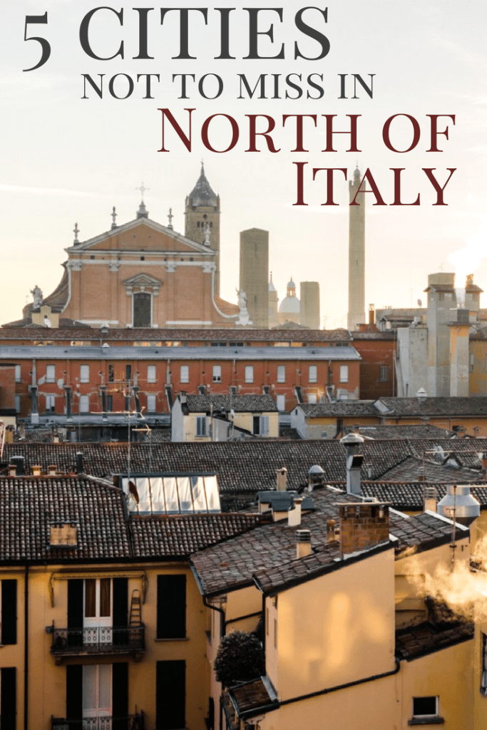 5 cities not to miss in North of Italy