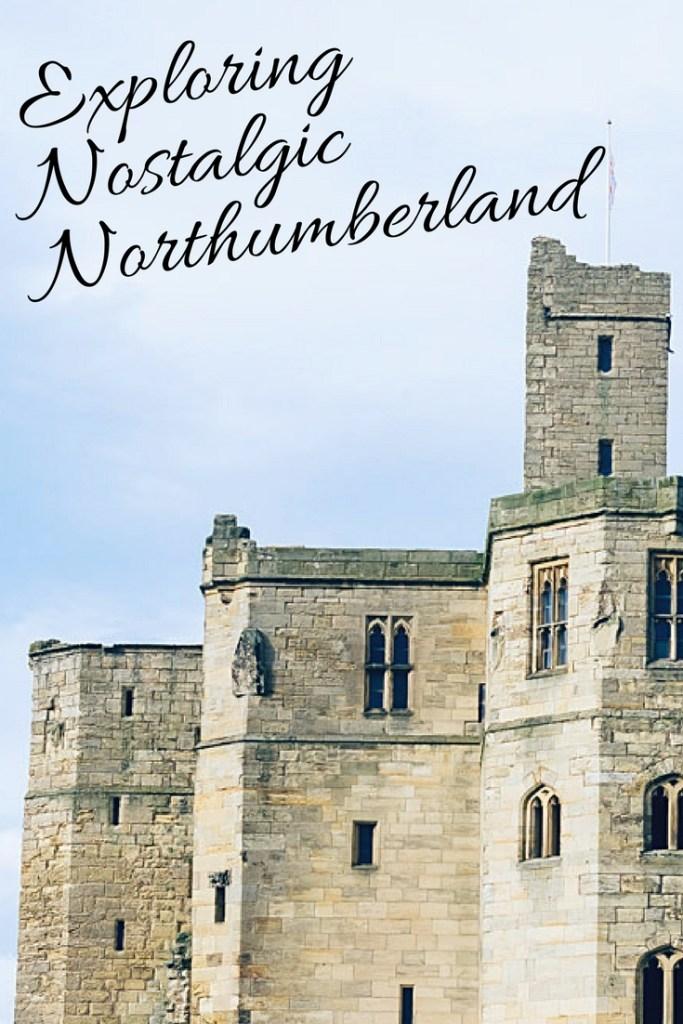 Exploring Nostalgic Northumberland