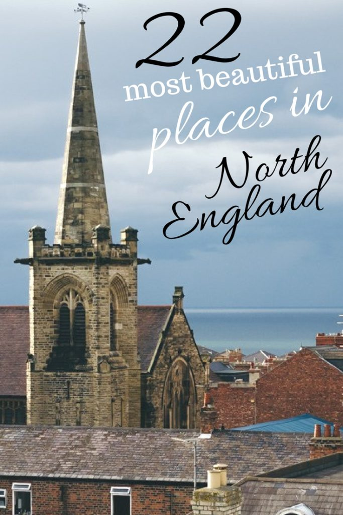 22 most beautiful places of North England