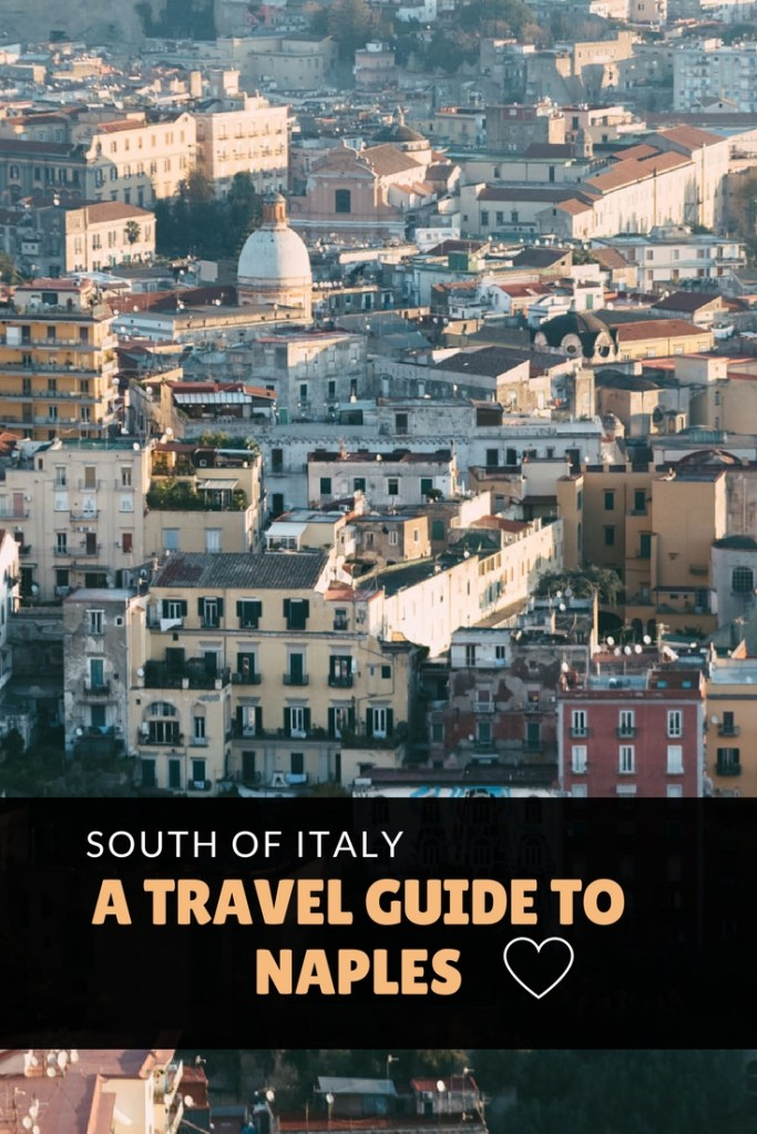 Travel Guide to Naples, Italy