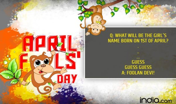 April Fools' Day 2017 Jokes & Pranks: Best Quotes, SMS ...