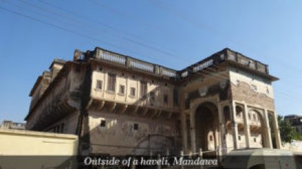 Outside of a haveli, Mandawa