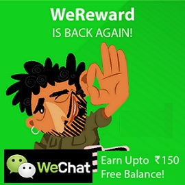 WeChat Free Recharge WeReward 2 Offer Earn upto Rs 150 Balance
