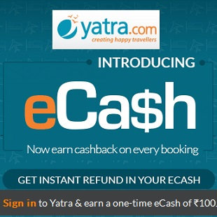 Yatra eCash Free Rs 100 | Earn Cashback on Every Booking