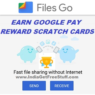 Google Files Go Rewards Offer App Get Free 10 Scratch Cards on Google Pay