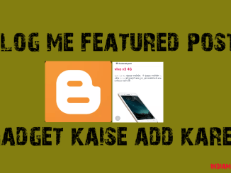 featured post gadget kaise add kare
