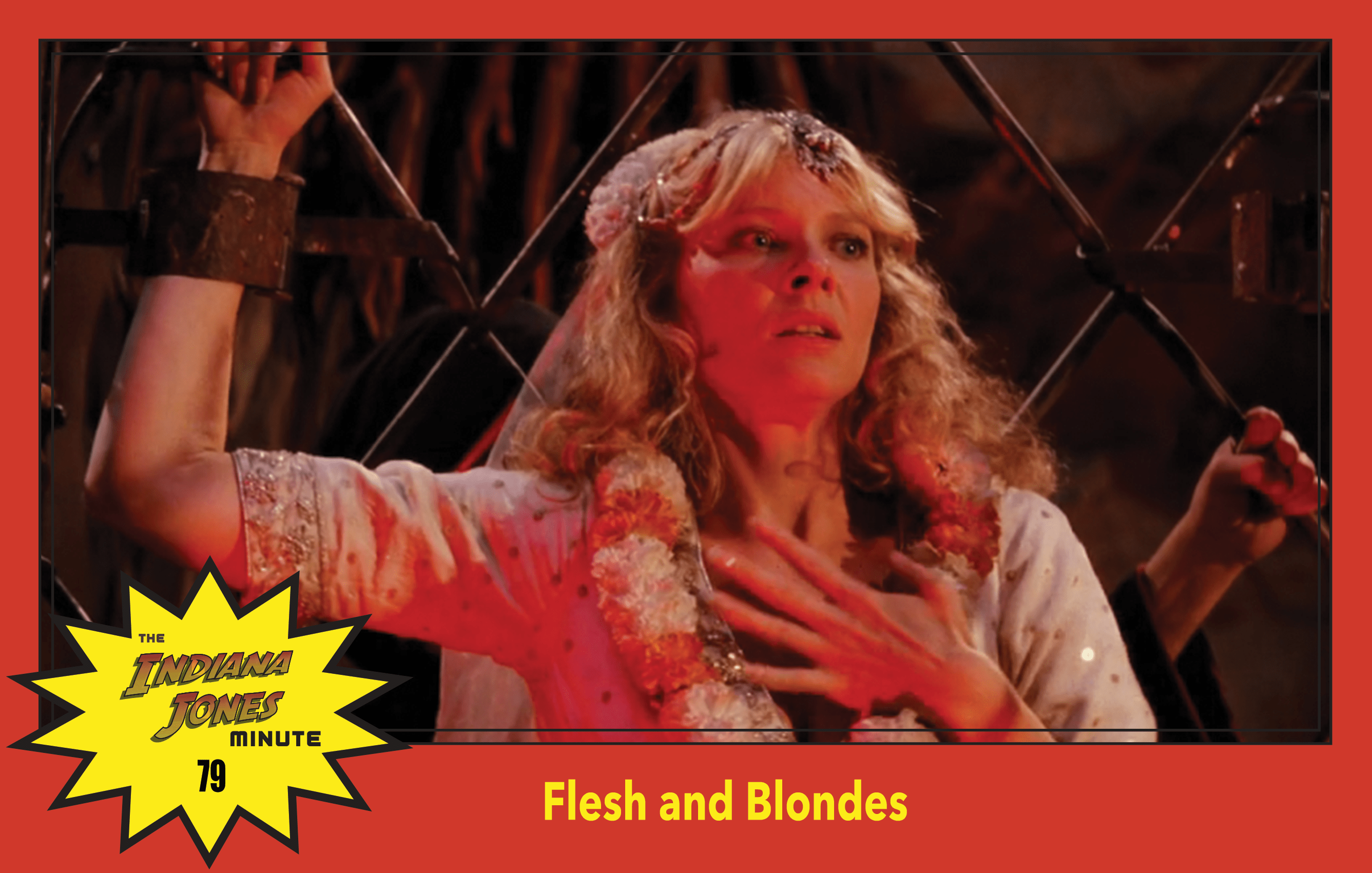 Temple of Doom Minute 79: Flesh and Blondes