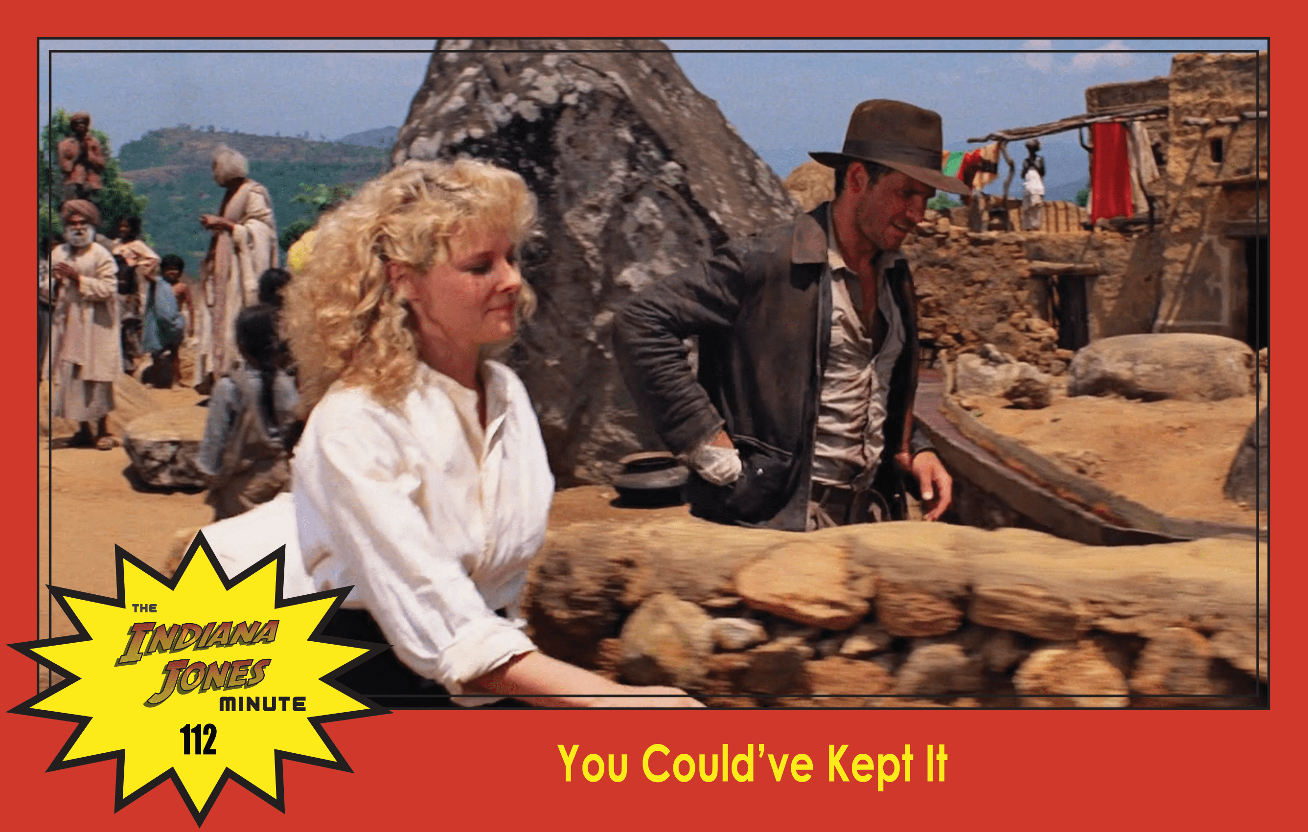 Temple of Doom Minute 112: You Could've Kept It