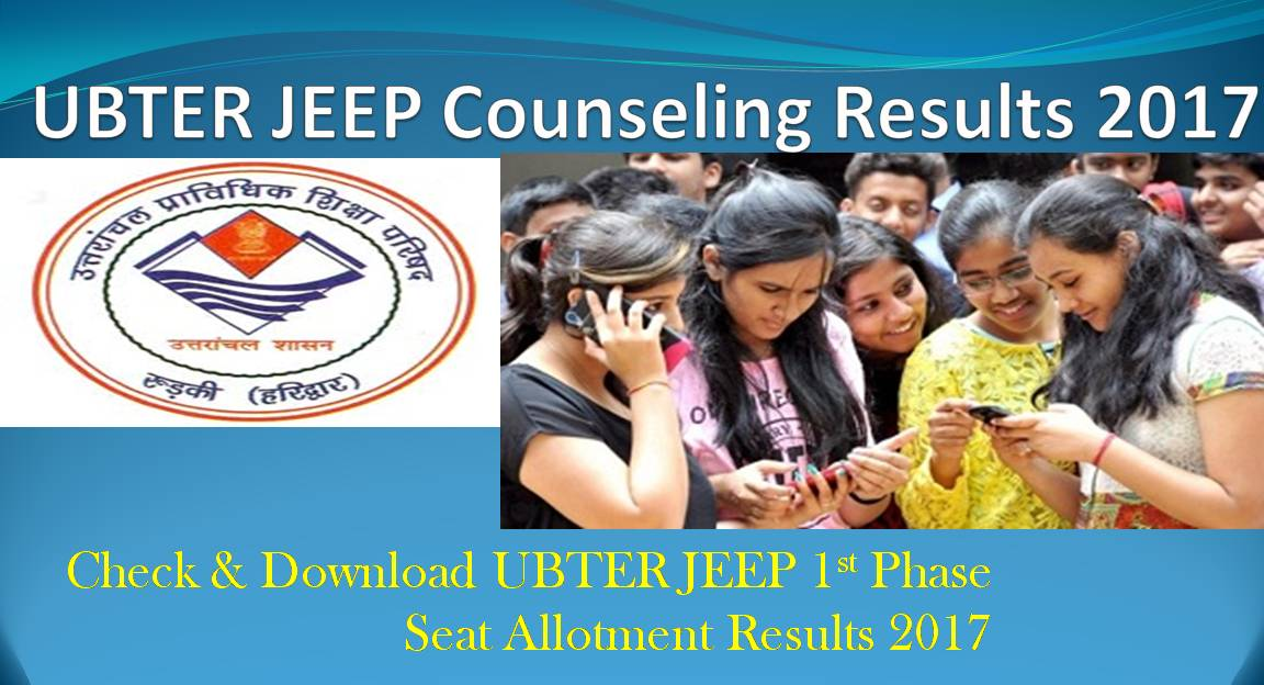 Ubter Jeep Counselling Results 2020 1st Phase Seat Allotment