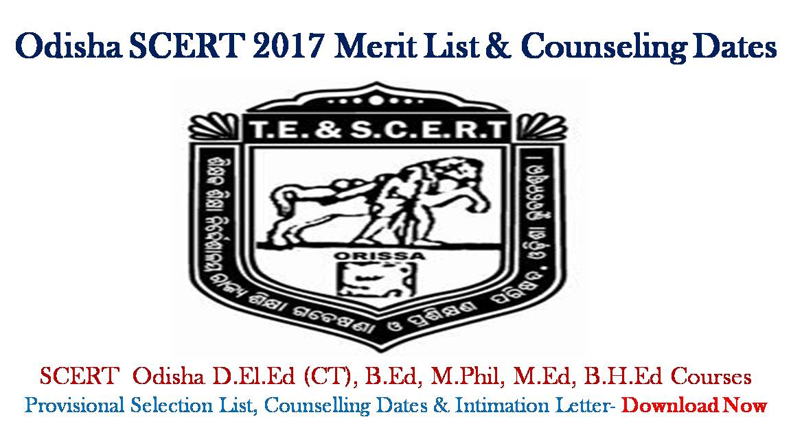 Odisha SCERT 2019 Provisional Selection/Merit List & Counseling