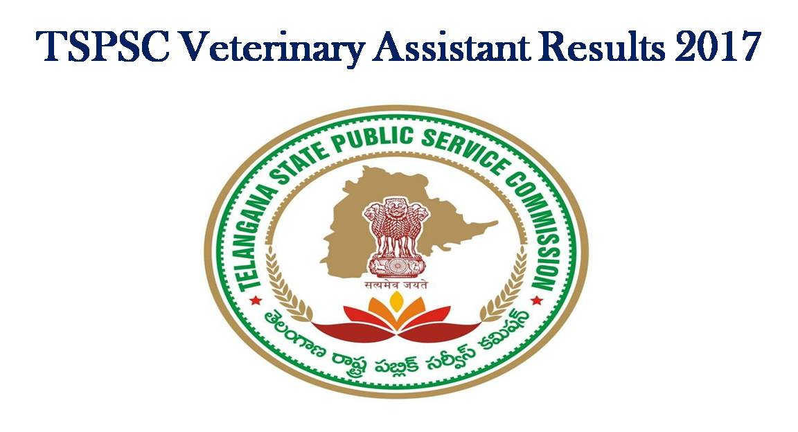 telangana tspsc veterinary assistant results 2018 released download ...