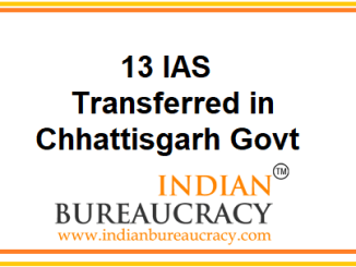 13 IAS transferred in Chhattisgarh