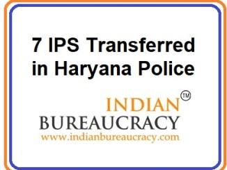 7 IPS Transfers in Haryana police