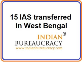 15 IAS Transfers in West Bengal Govt