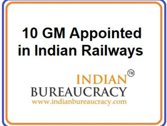 10 GM appointed in Indian Railways
