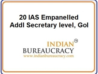 20 IAS Empanelled as Additional Secretary levelat GoI
