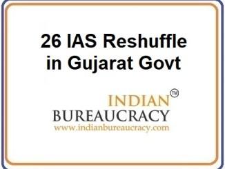 26 IAS Transferred in Gujarat Govt
