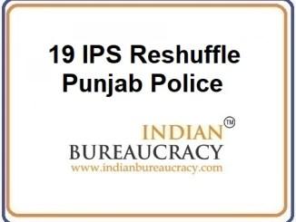 19 IPS Transfer in Pu19 IPS Transfer in Punjab Police Police
