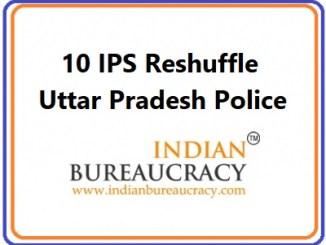 10 IPS Transfer in UP Police