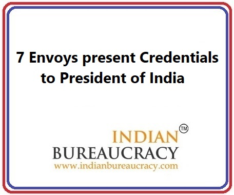 7 Envoys present Credentials to President of India