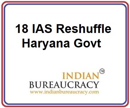 18 IAS Transfer Haryana Govt