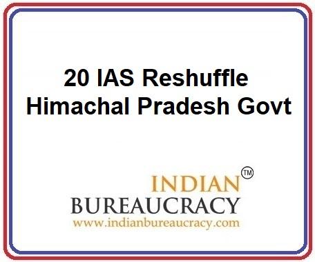 20 IAS Transfer in Himachal Pradesh Govt