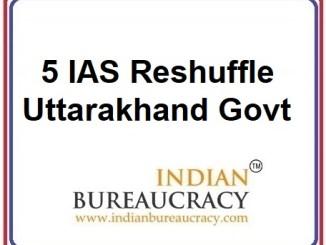 5 IAS Transfer5 IAS Transfer in Uttarakhand Govt in Uttarakhand Govt