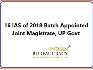 16 IAS of 2018 Batch appointed as Joint Magistrate, UP Govt