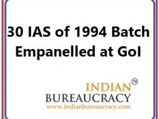 30 IAS of 1994 Batch Empanelled at GoI