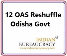 12 OAS Transfer in Odisha Govt