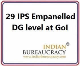 29 IPS empanelled as DG level at GoI